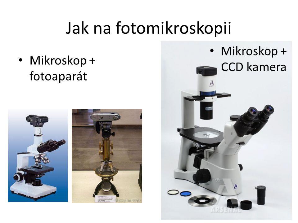 Jak na fotomikroskopii