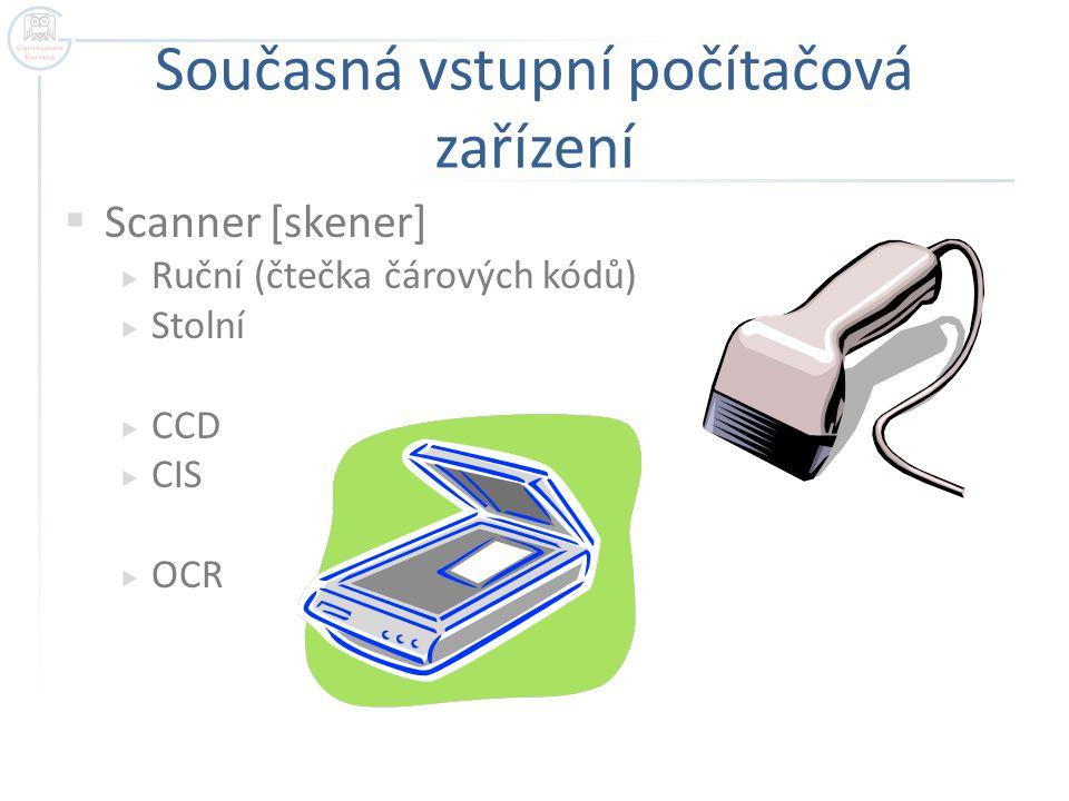 Současná vstupní počítačová zařízení