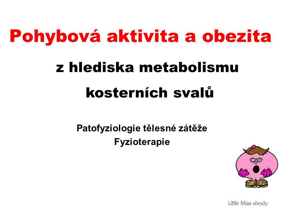 Pohybová aktivita a obezita