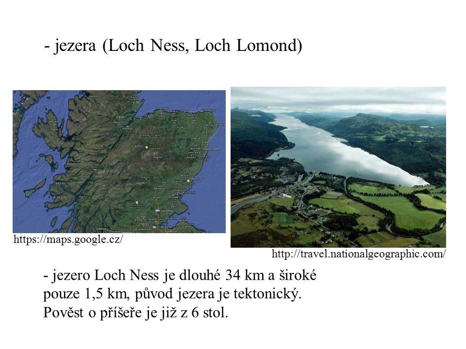 - jezera (Loch Ness, Loch Lomond)
