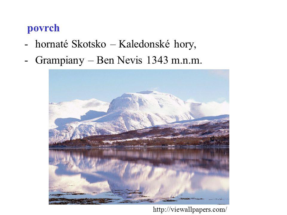 hornaté Skotsko – Kaledonské hory, Grampiany – Ben Nevis 1343 m.n.m.