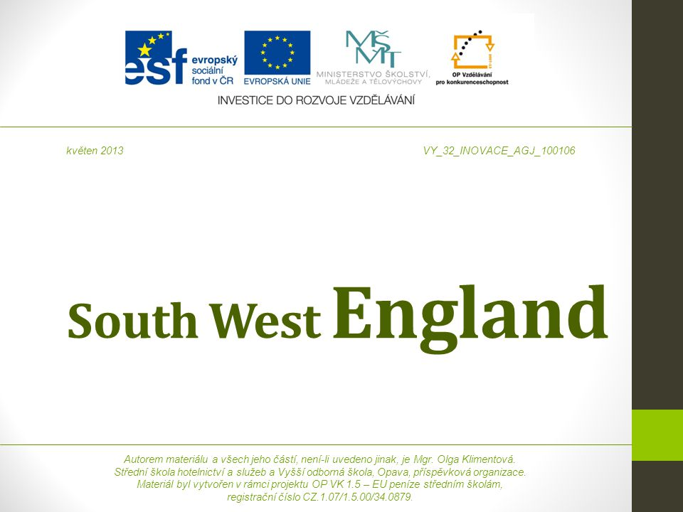 South West England květen 2013 VY_32_INOVACE_AGJ_100106
