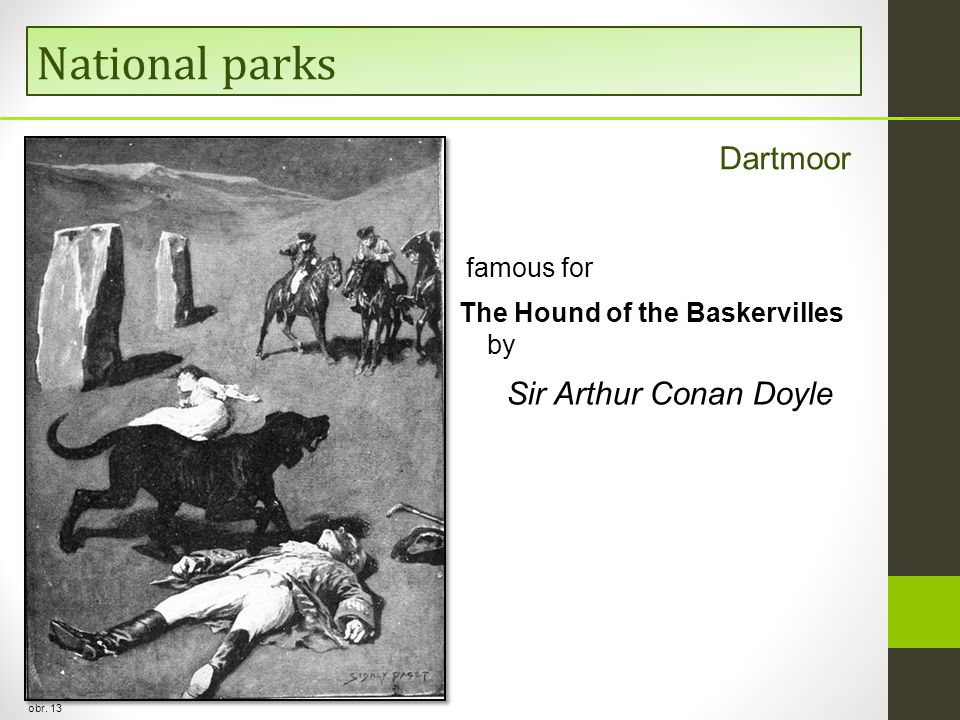 National parks Dartmoor Sir Arthur Conan Doyle famous for