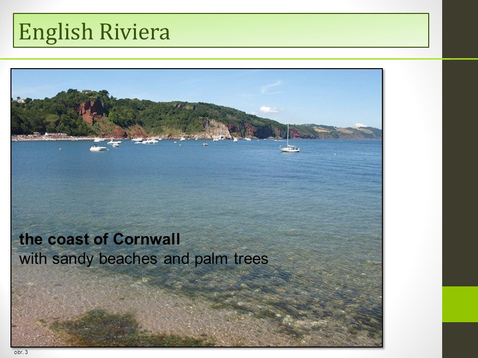 English Riviera the coast of Cornwall