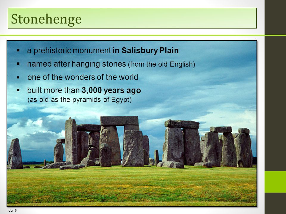 Stonehenge a prehistoric monument in Salisbury Plain
