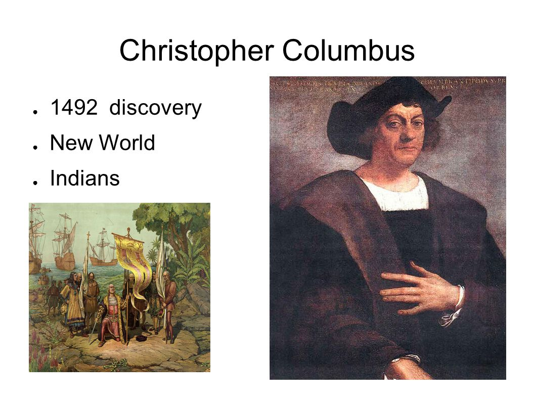Christopher Columbus 1492 discovery New World Indians