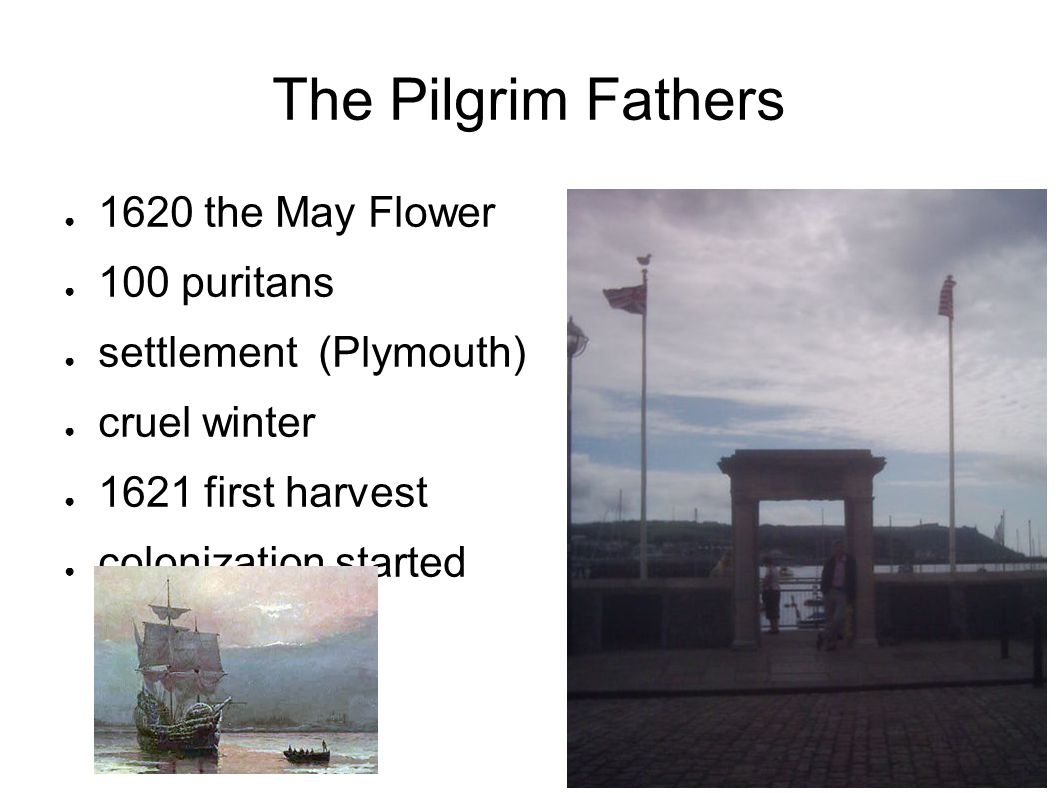 The Pilgrim Fathers 1620 the May Flower 100 puritans