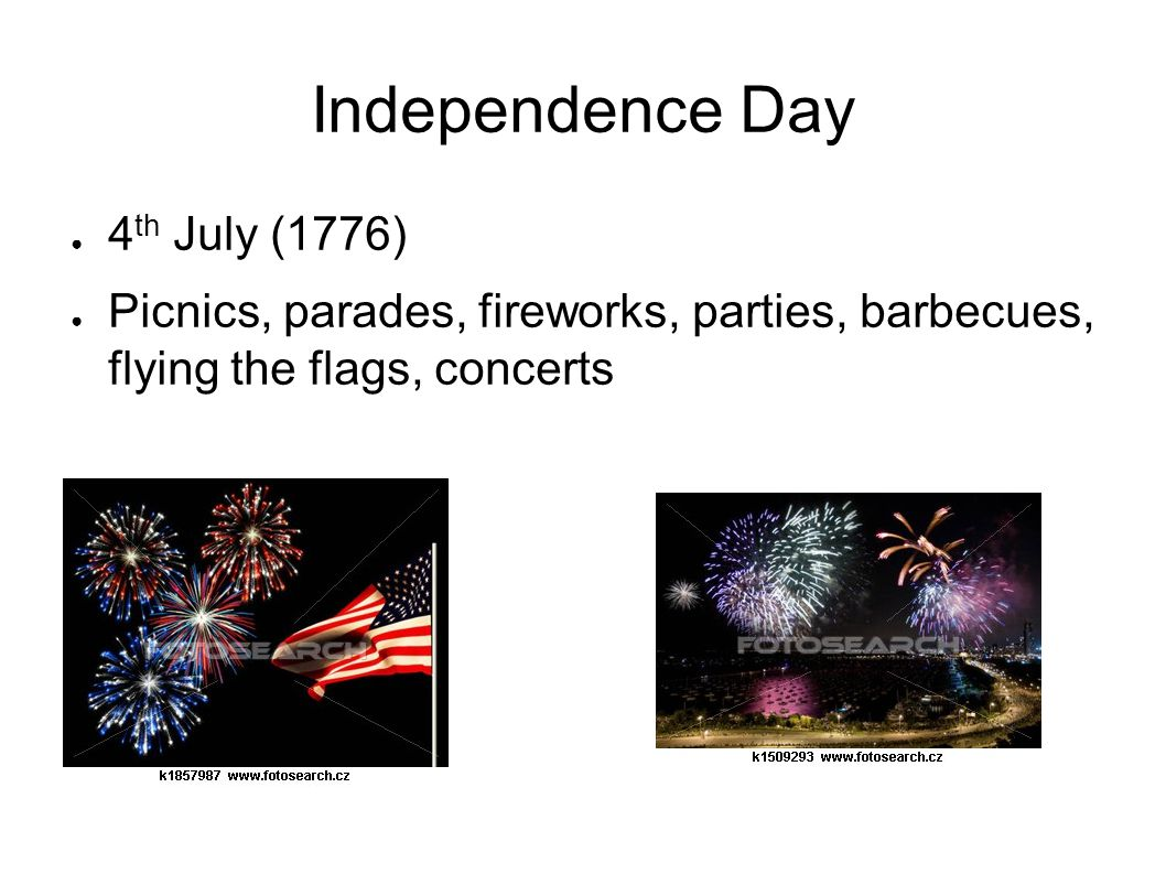 Independence Day 4th July (1776)