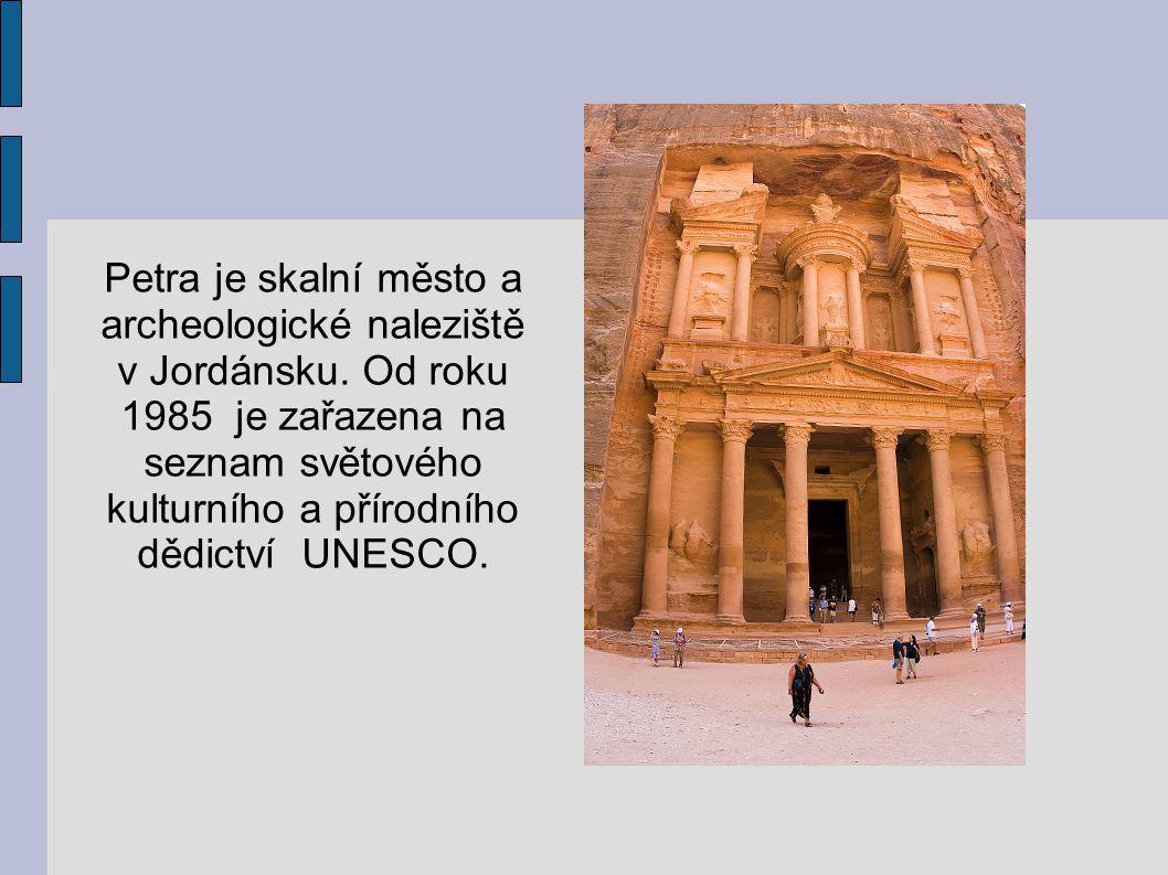 Petra je skalní město a archeologické naleziště v Jordánsku