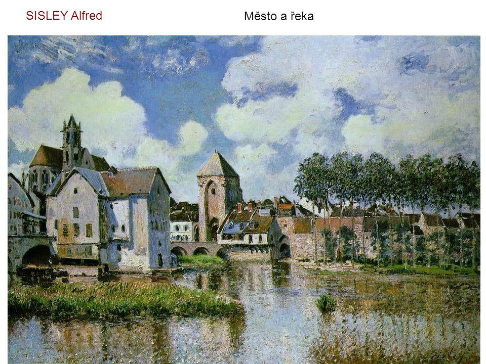 SISLEY Alfred Město a řeka