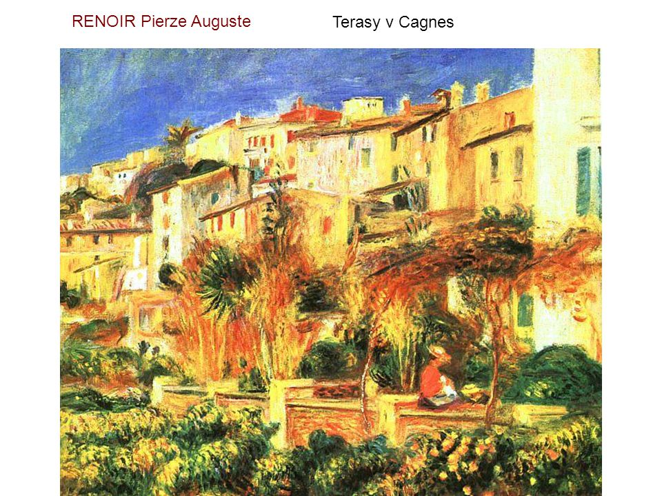 RENOIR Pierze Auguste Terasy v Cagnes