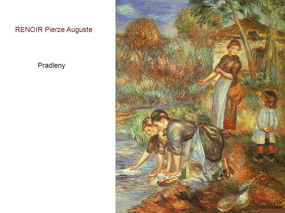RENOIR Pierze Auguste Pradleny