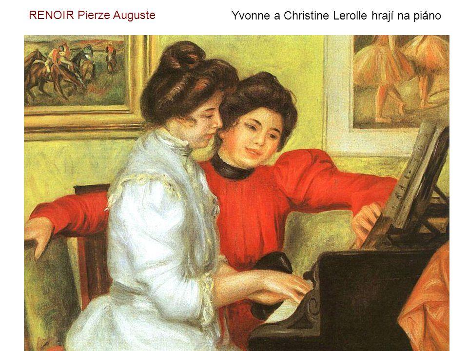 RENOIR Pierze Auguste Yvonne a Christine Lerolle hrají na piáno