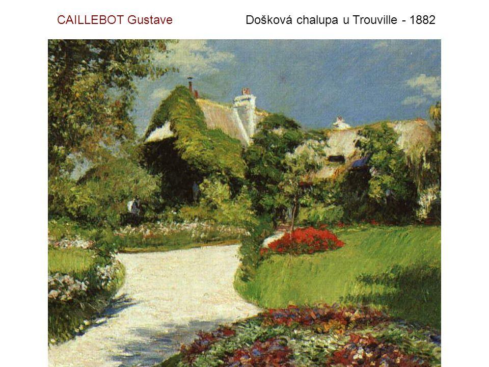 CAILLEBOT Gustave Došková chalupa u Trouville - 1882