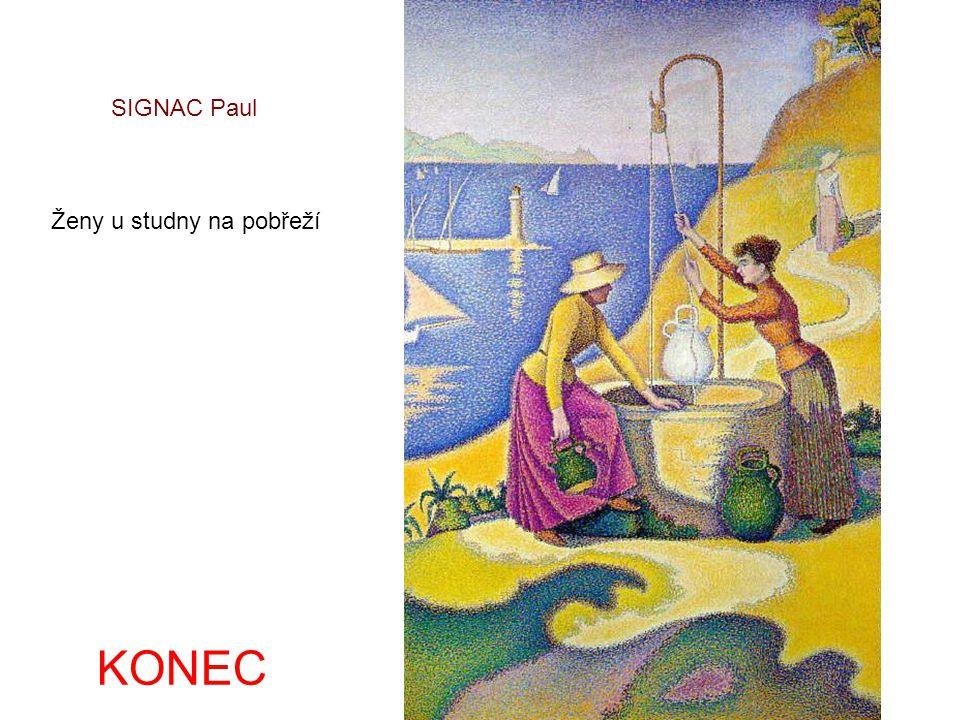 SIGNAC Paul Ženy u studny na pobřeží KONEC