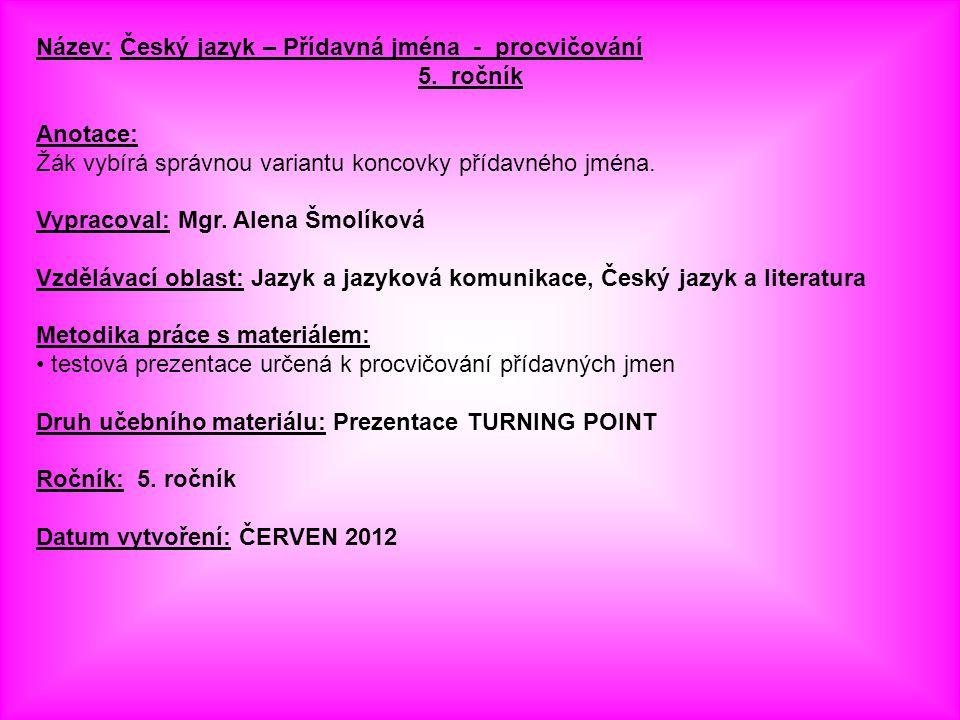 Název: Český jazyk – Přídavná jména - procvičování