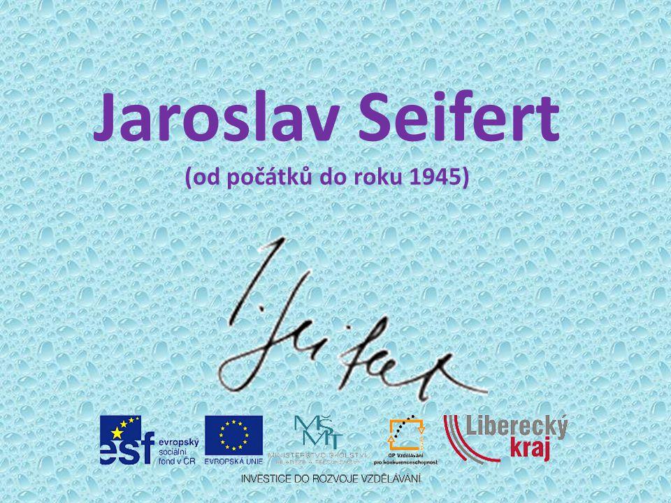 Jaroslav Seifert (od počátků do roku 1945)