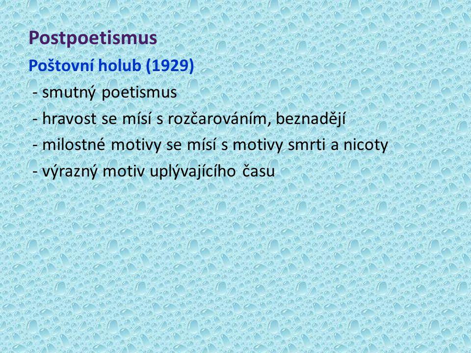 Postpoetismus Poštovní holub (1929) - smutný poetismus