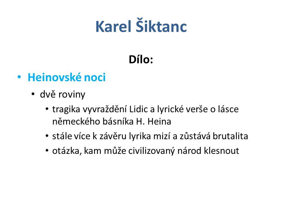 Karel Šiktanc Dílo: Heinovské noci dvě roviny