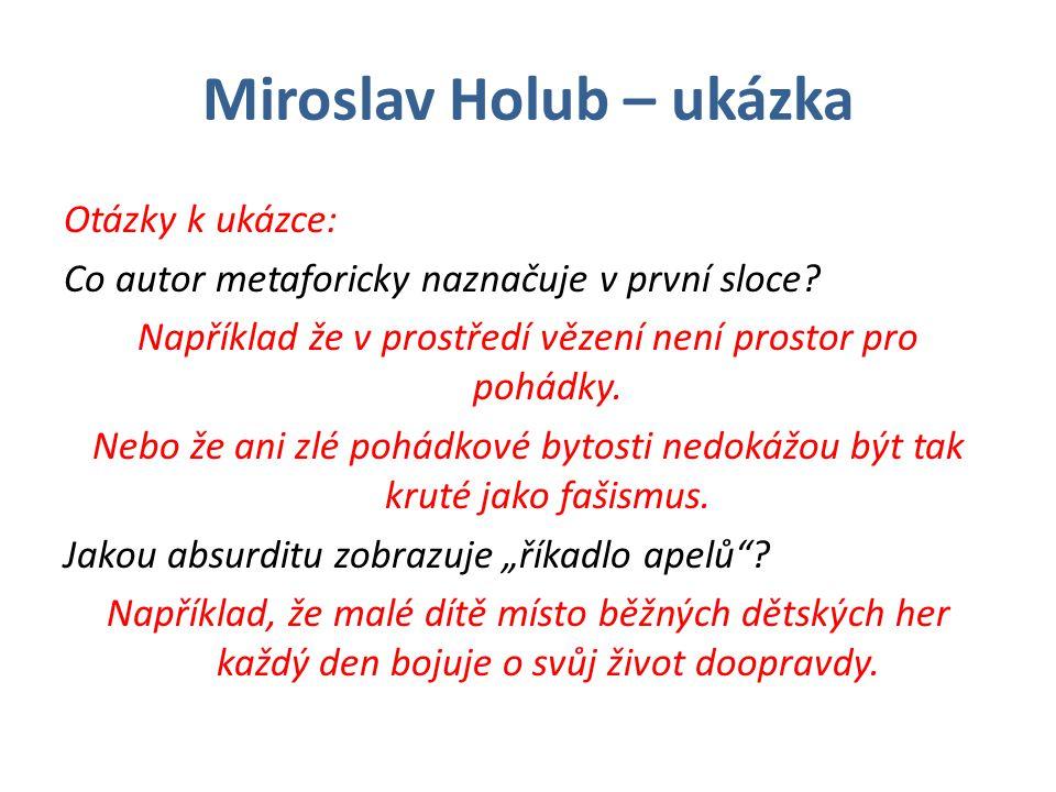 Miroslav Holub – ukázka