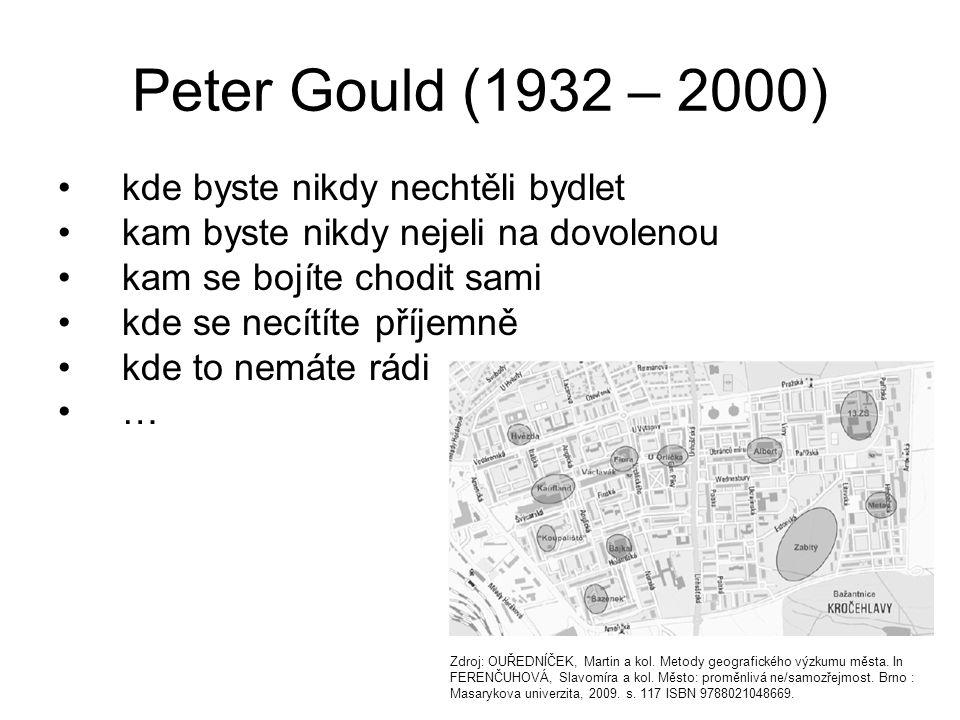 Peter Gould (1932 – 2000) kde byste nikdy nechtěli bydlet