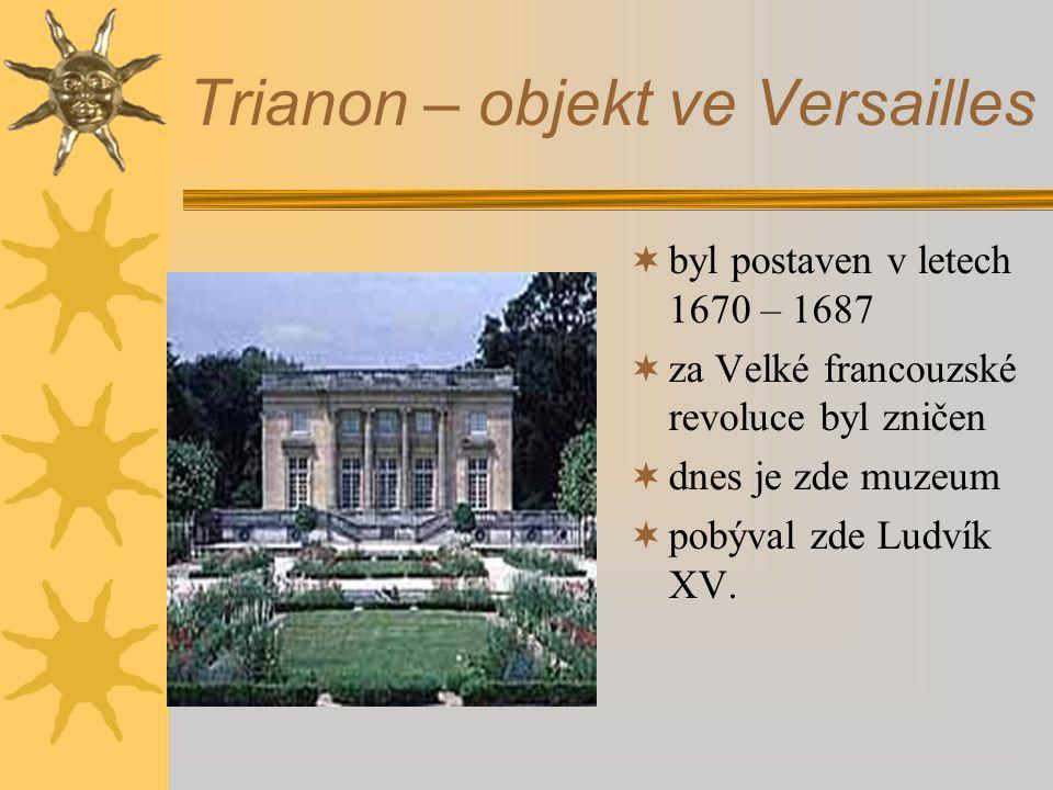 Trianon – objekt ve Versailles