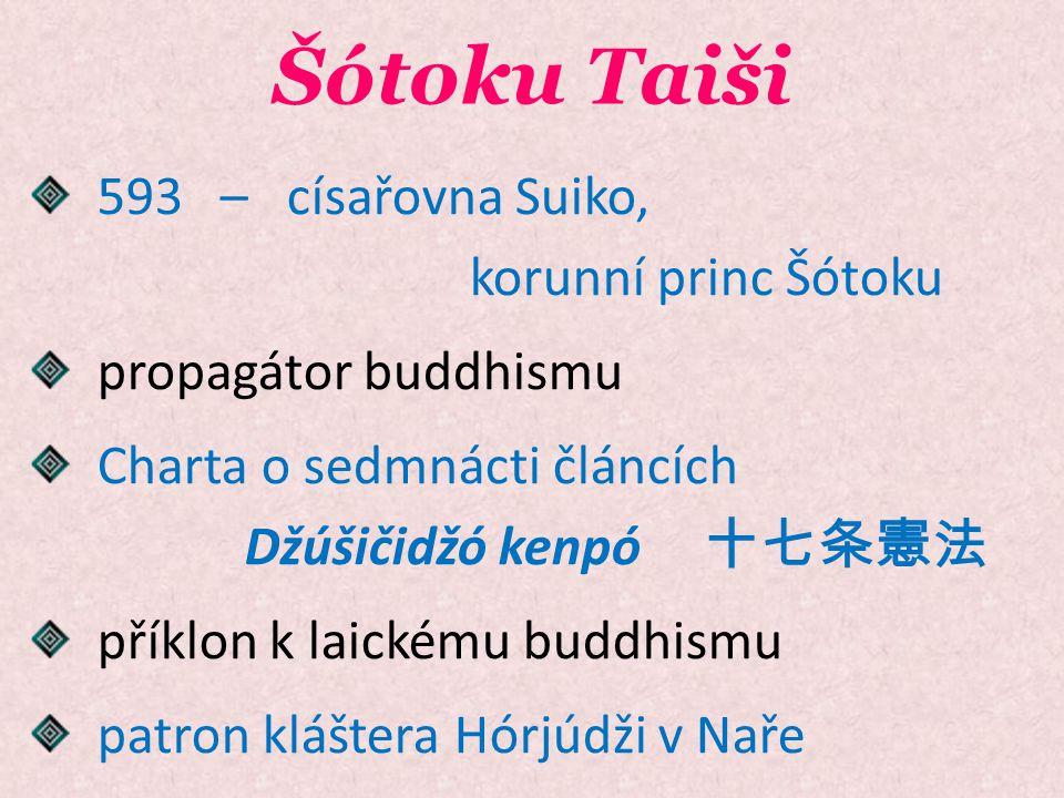 Šótoku Taiši 593 – císařovna Suiko, korunní princ Šótoku