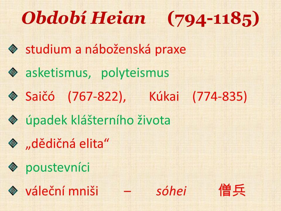 Období Heian (794-1185) studium a náboženská praxe