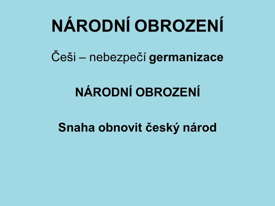 Snaha obnovit český národ