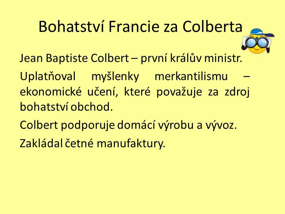 Bohatství Francie za Colberta