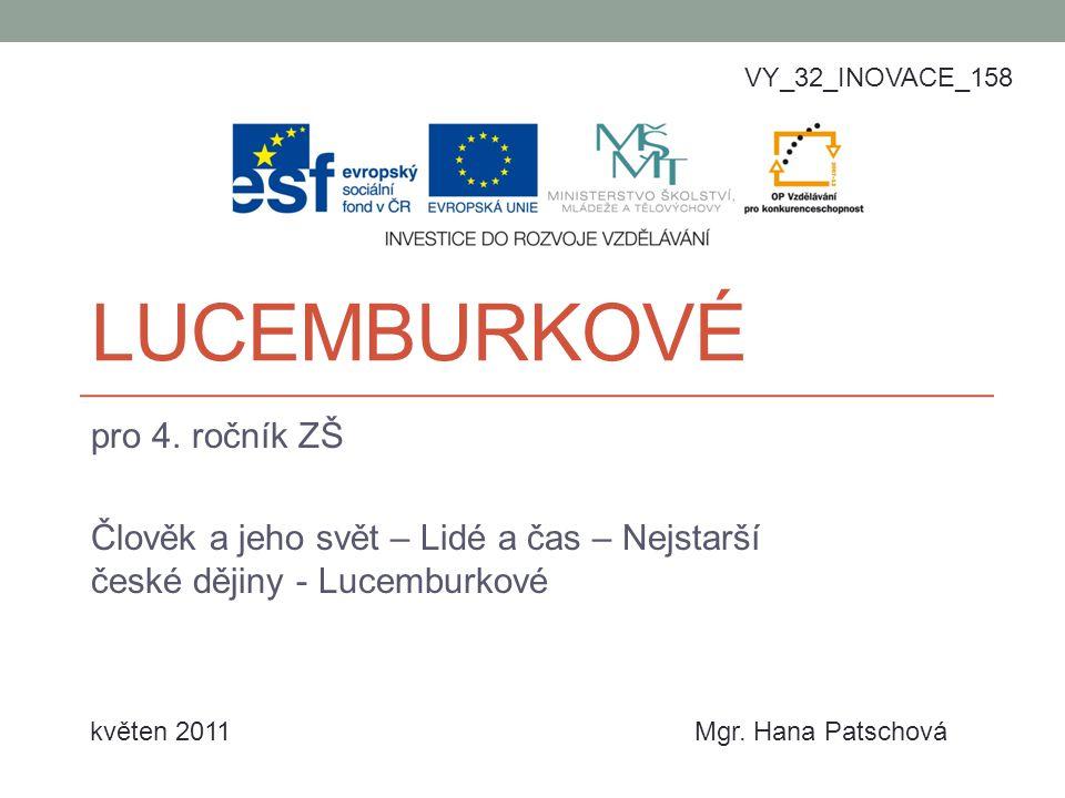Lucemburkové pro 4. ročník ZŠ