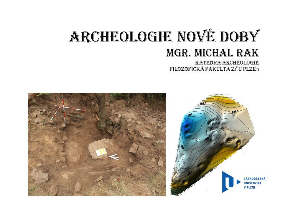 Archeologie nové doby Mgr