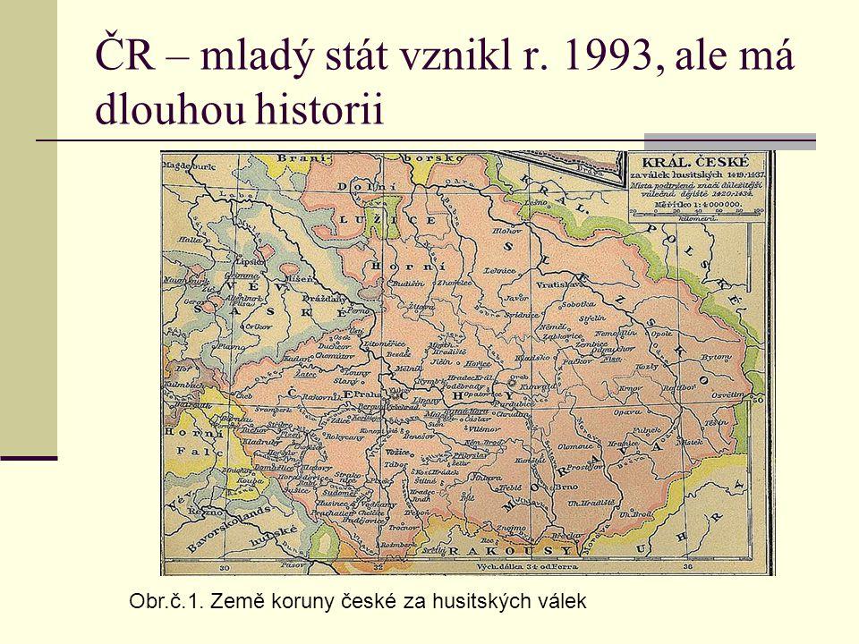 ČR – mladý stát vznikl r. 1993, ale má dlouhou historii