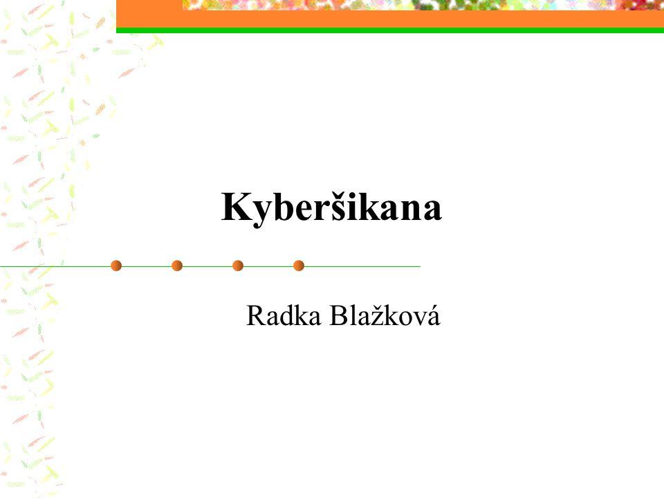 Kyberšikana Radka Blažková