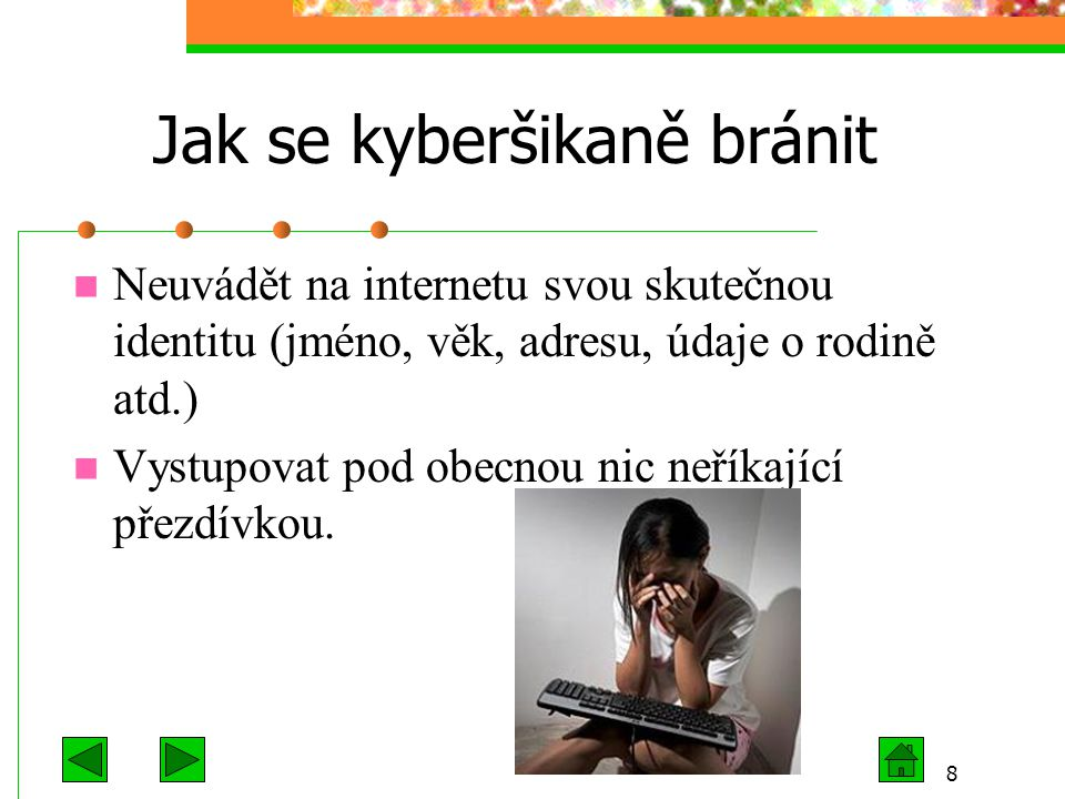 Jak se kyberšikaně bránit