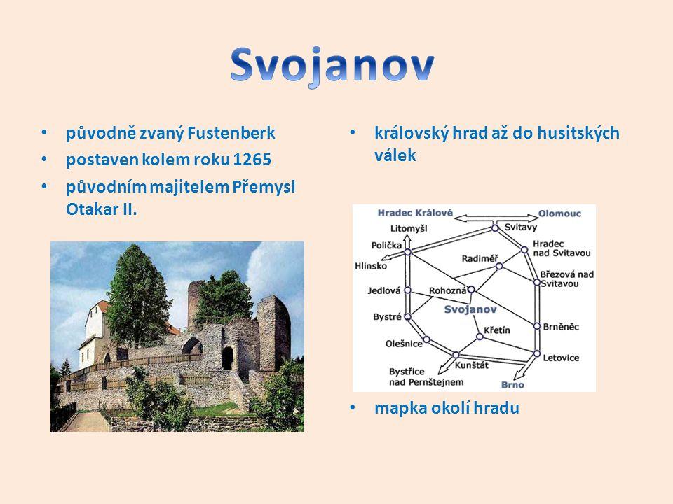 Svojanov původně zvaný Fustenberk postaven kolem roku 1265