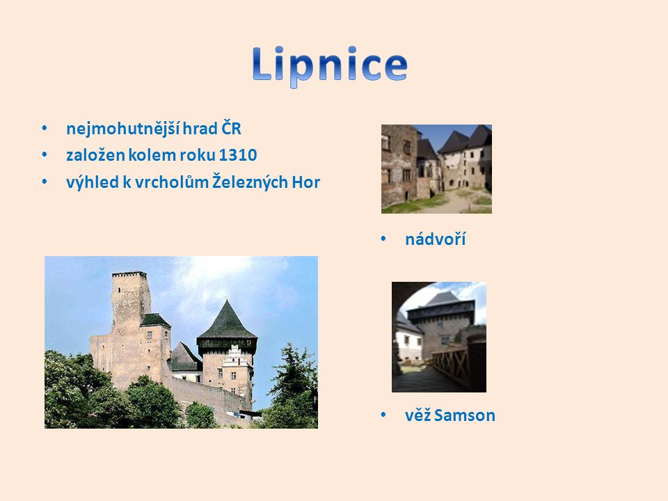 Lipnice nejmohutnější hrad ČR založen kolem roku 1310