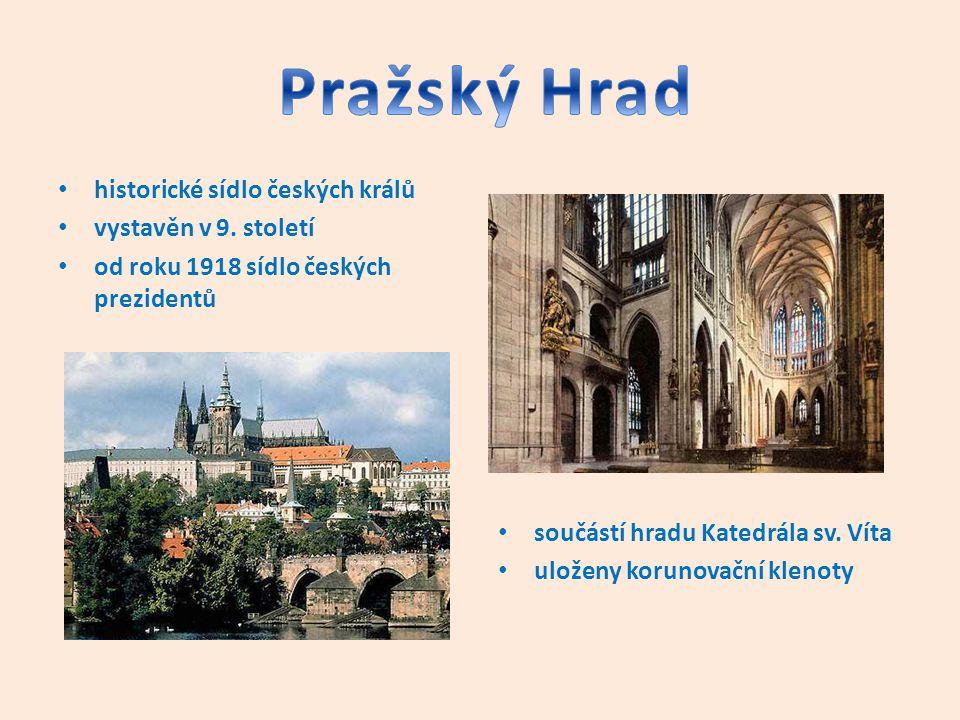 Pražský Hrad historické sídlo českých králů vystavěn v 9. století