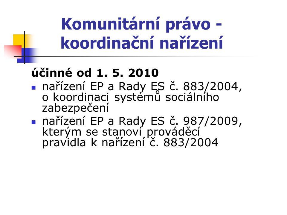Komunitární právo - koordinační nařízení