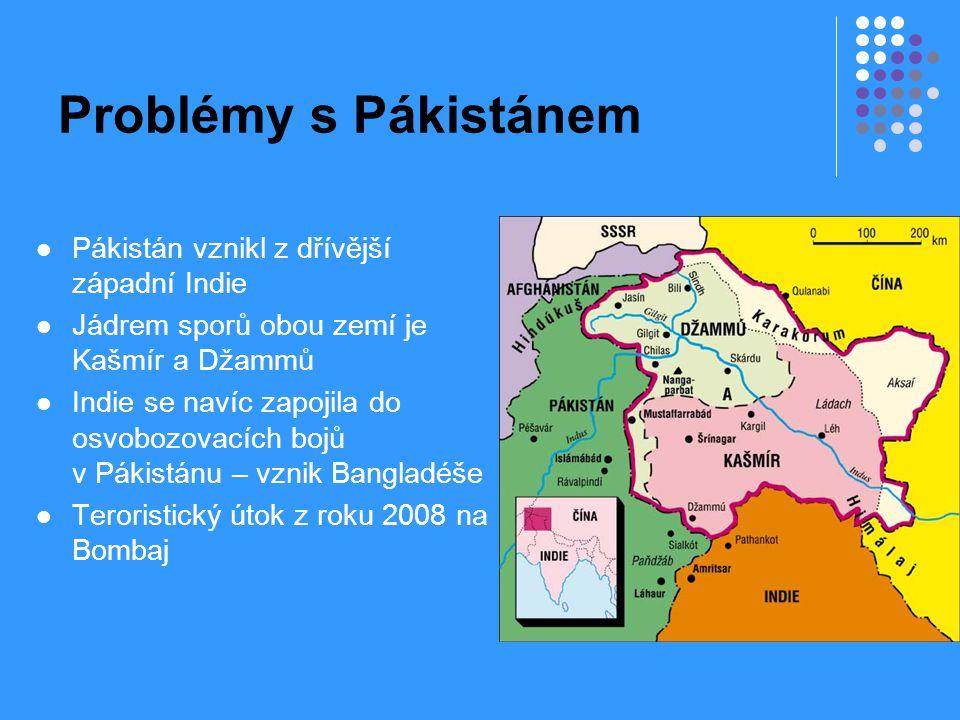 Problémy s Pákistánem Pákistán vznikl z dřívější západní Indie