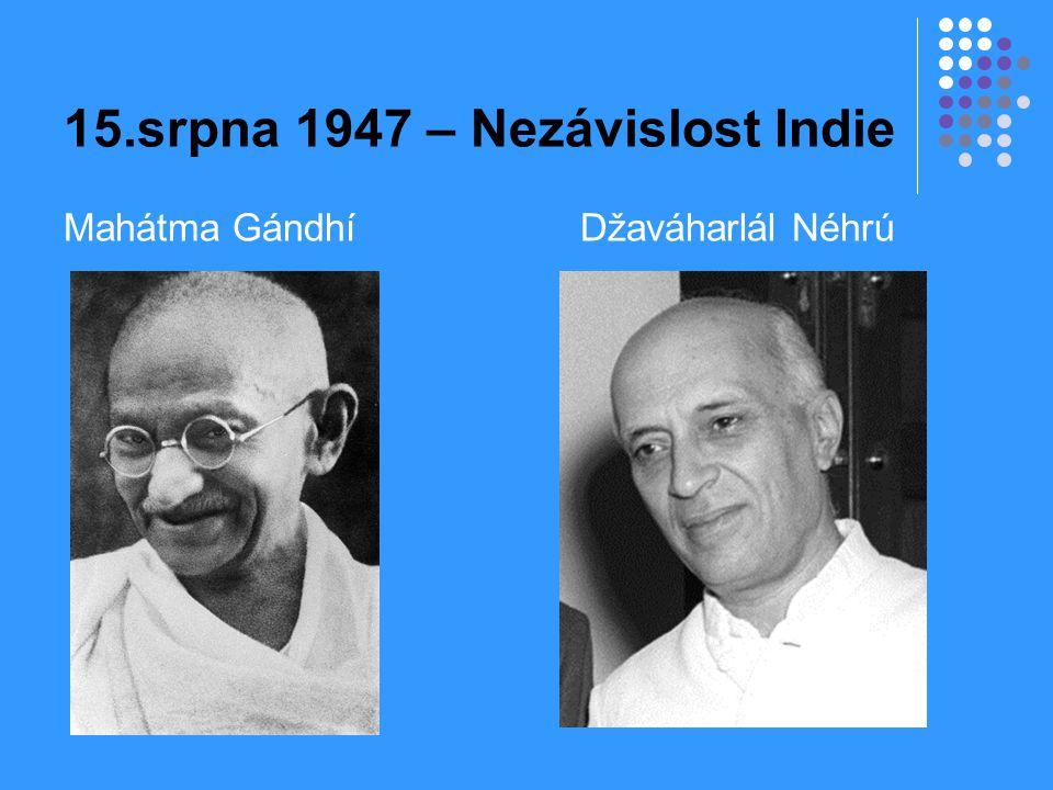 15.srpna 1947 – Nezávislost Indie