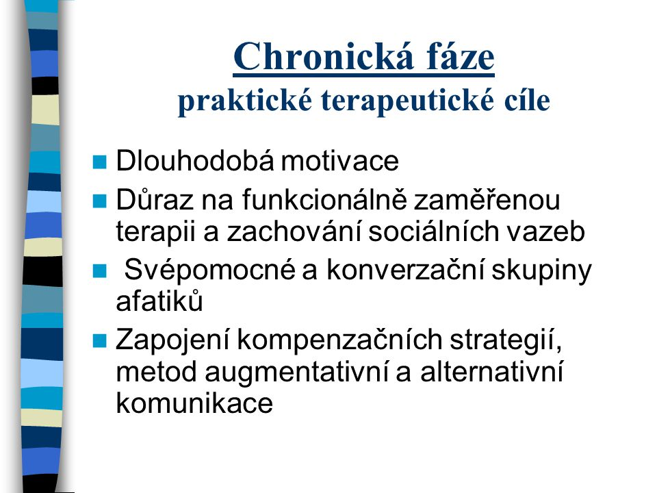 Chronická fáze praktické terapeutické cíle