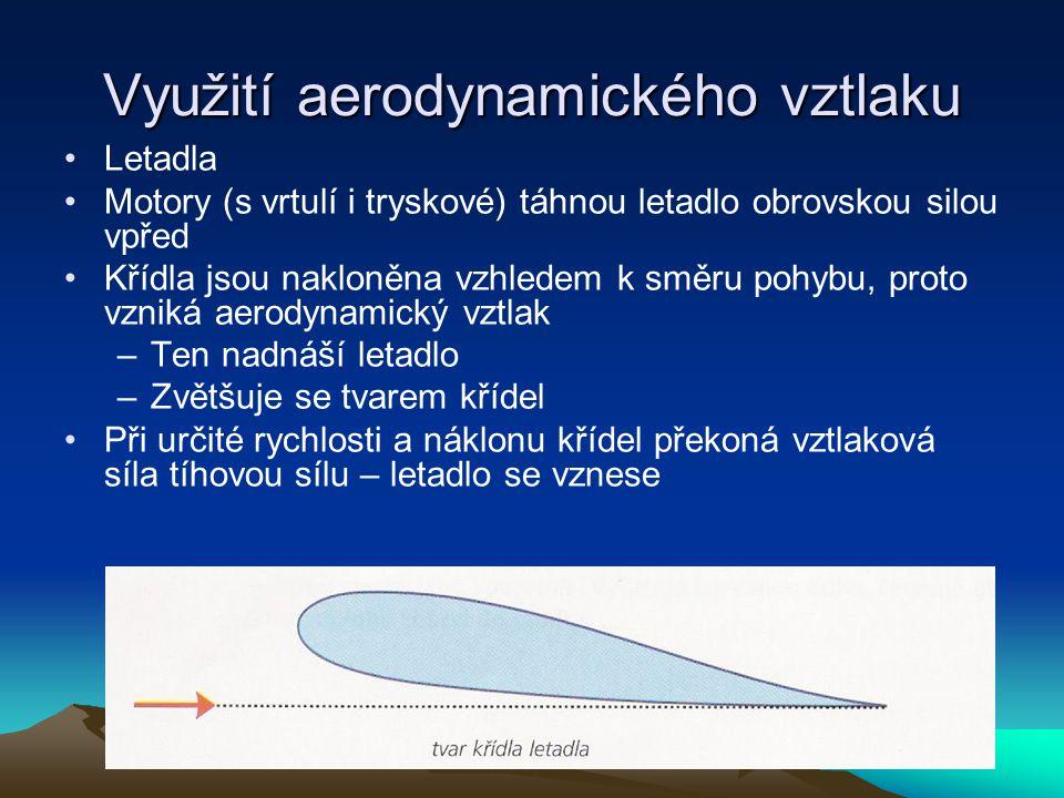 Využití aerodynamického vztlaku