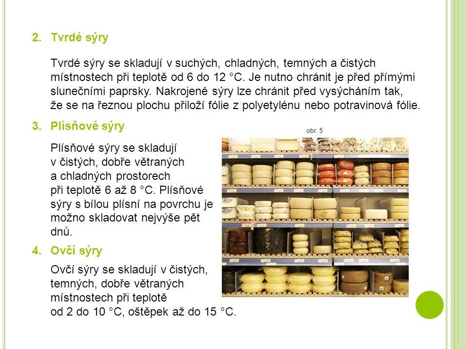 2. Tvrdé sýry