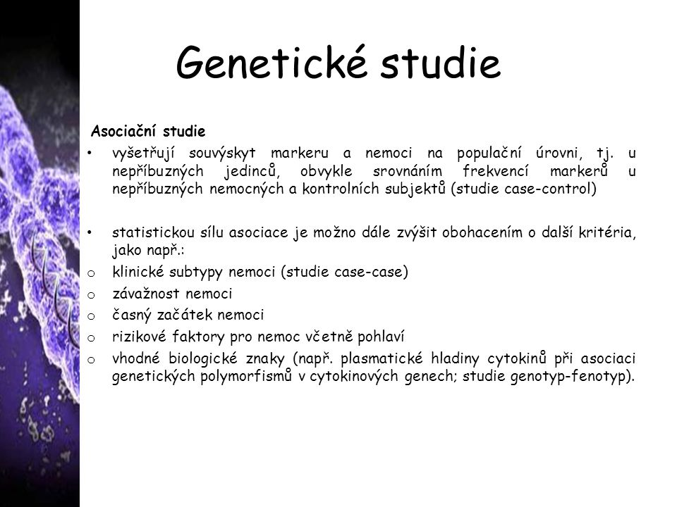 Genetické studie Asociační studie