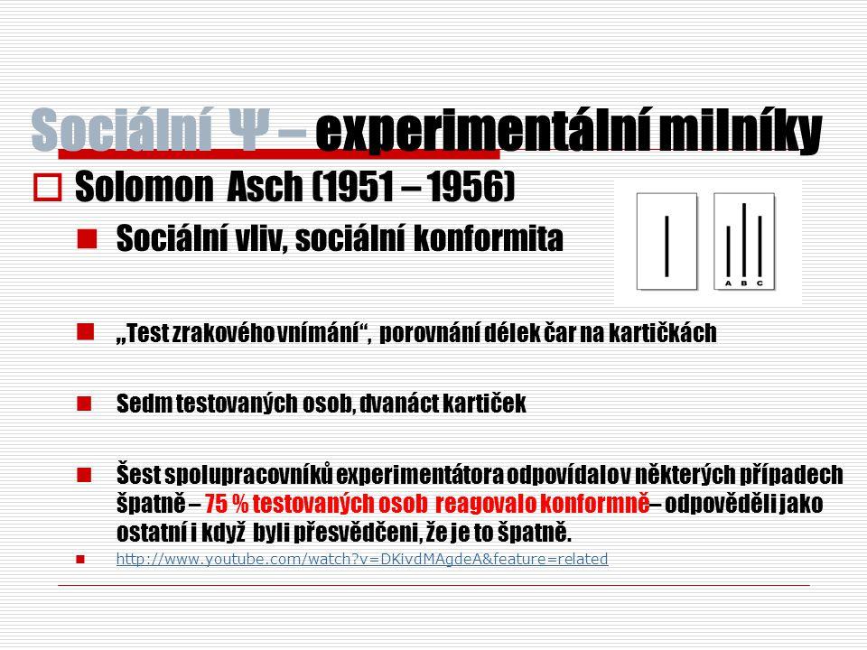 Sociální Ψ – experimentální milníky