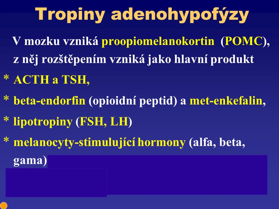 Tropiny adenohypofýzy