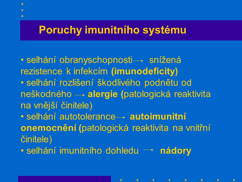 Poruchy imunitního systému