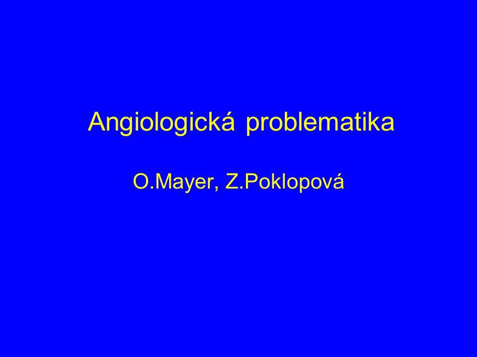 Angiologická problematika O.Mayer, Z.Poklopová