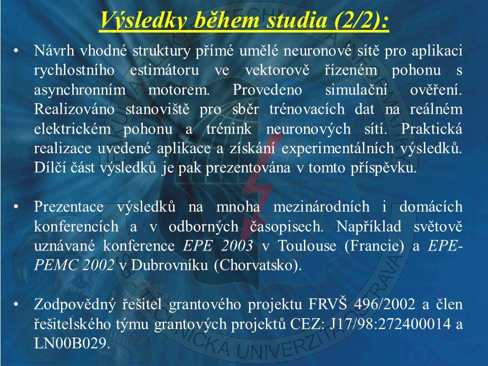 Výsledky během studia (2/2):
